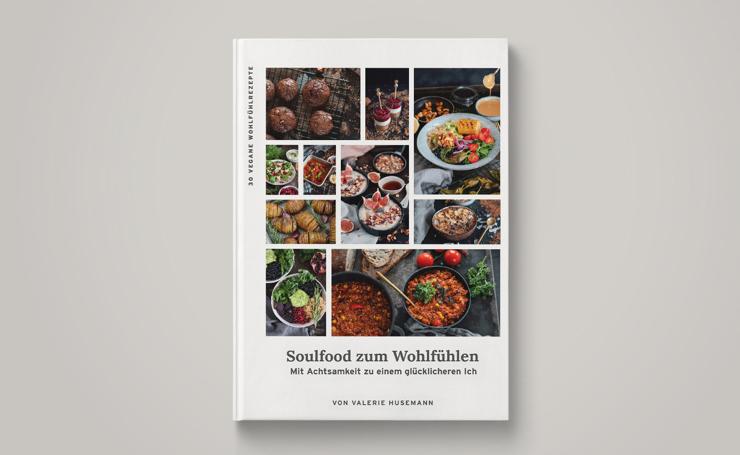 Soulfood zum Wohlfühlen - vegane Rezepte für Herbst und Winter Cover