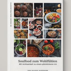 Soulfood zum Wohlfühlen - vegane Rezepte für Herbst und Winter