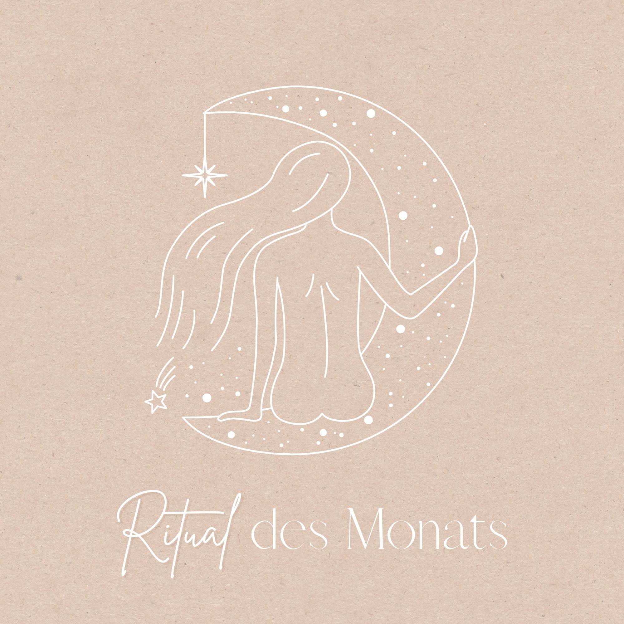 Ritual des Monats